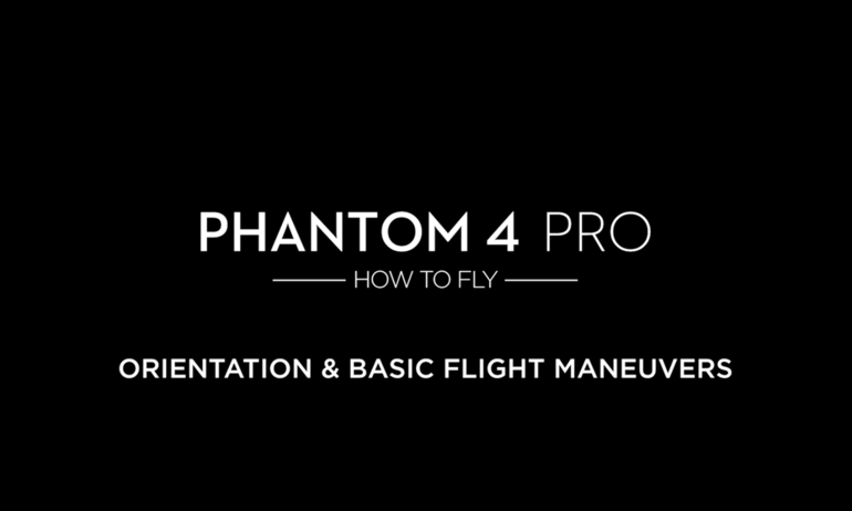 DJI – P4P – How to Fly – Orientation and Basic Flight Maneuvers