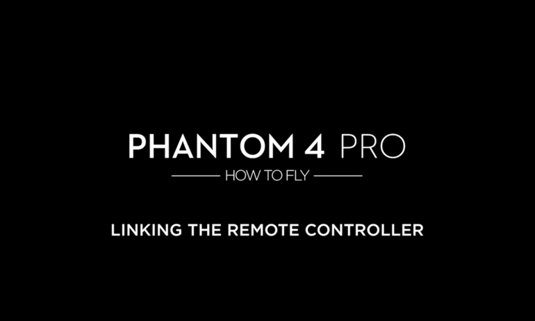 DJI – Phantom 4 Pro – How to Fly – Linking the Remote Controller