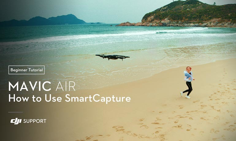 DJI - Mavic Air - How to Use SmartCapture