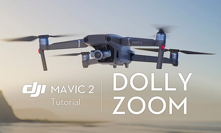 Mavic 2 Series Tutorial - Dolly Zoom